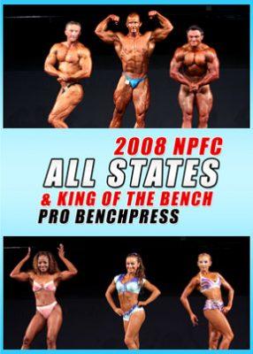 2008 NPFC All States Plus Pro Bench Press