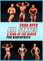 2008 NPFC All States Plus Pro Bench Press
