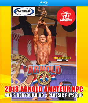 2018 Arnold Amateur NPC Men's Bodybuilding Blu-Ray
