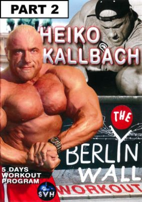 Heiko Kallbach Berlin Wall Workout # 2