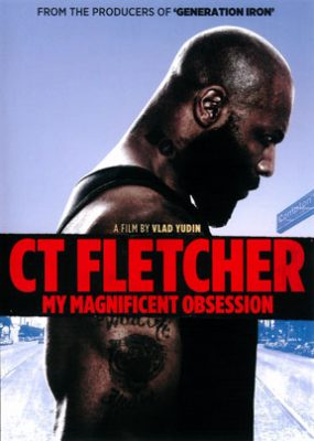 CT Fletcher - Magnificent Obsession DVD