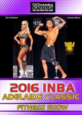 2016 INBA Adelaide Classic Fitness Show Download