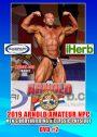 2019 Arnold Amateur NPC Bodybuilding & Classic Men's DVD #2