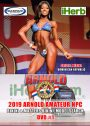 2019 Arnold Amateur NPC Womenb's Bikini and Model Search DVD