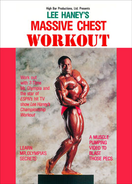 Lee Haney Massive Chest Workout Download