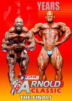 2013 Arnold Classic Pro Men - Part 2 Finals