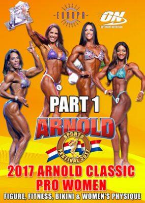 2017 Arnold Classic Pro Women Part 1 Download