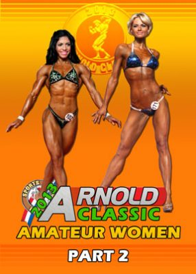 2013 Arnold Classic USA - Amateur Women Download
