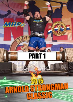 2015 Arnold Strongman Classic Part 1 Download