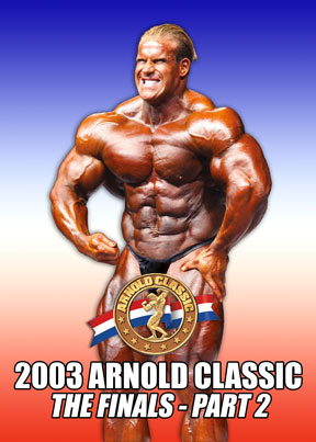 2003 Arnold Classic Finals # 2 Download