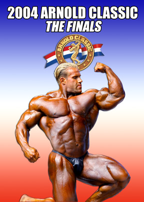 2004 Arnold Classic Finals Download