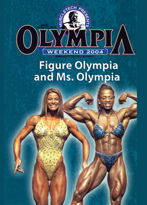 2004 Ms. Olympia & Figure Olympia Download or DVD