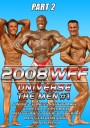 2008 WFF Universe Men # 1 Part 2
