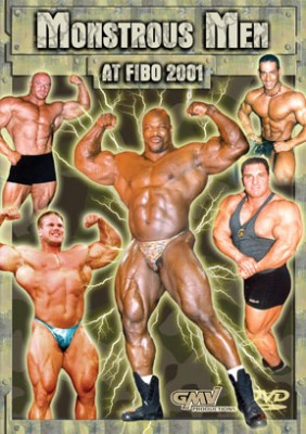 Monstrous Men at FIBO 2001